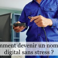 Comment devenir un nomade digital sans stress ?